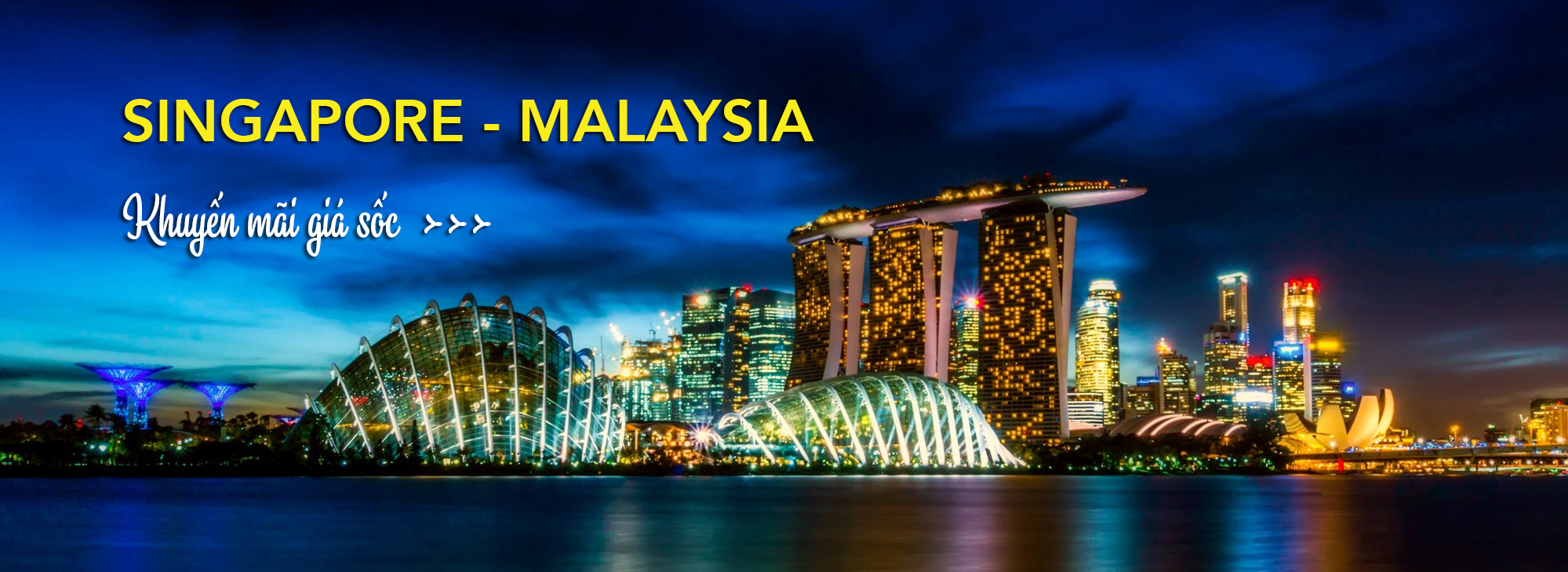Tour Singapore Malaysia
